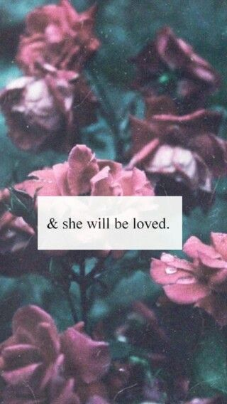 She Will Be Loved      ~Maroon 5