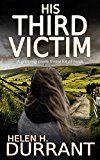 #9: HIS THIRD VICTIM a gripping crime thriller full of twists