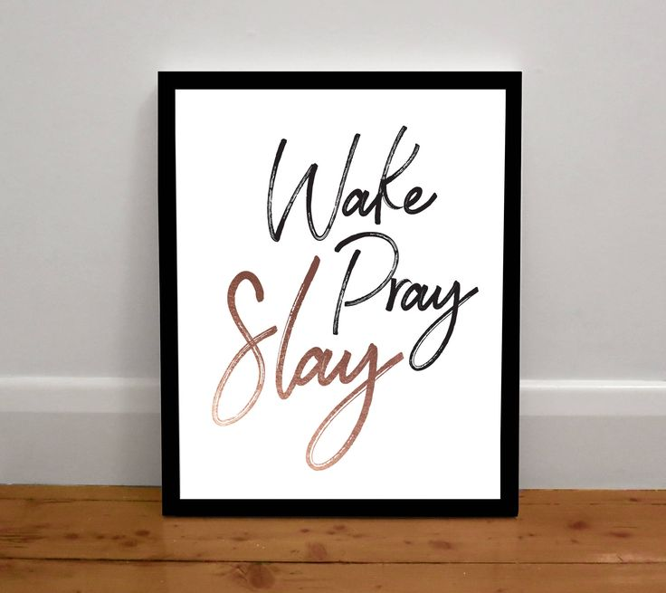 Wake Pray Slay Print by MailedWithLoveAus on Etsy