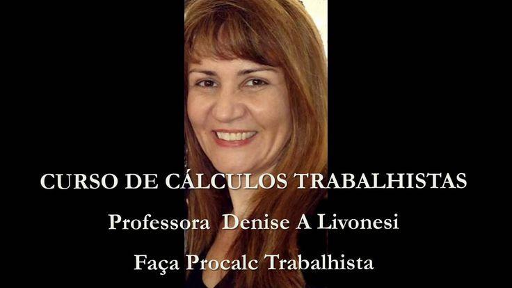 CURSO PROCALC TRABALHISTA (Curso de CÁLCULOS TRABALHISTAS- do básico ao ...
