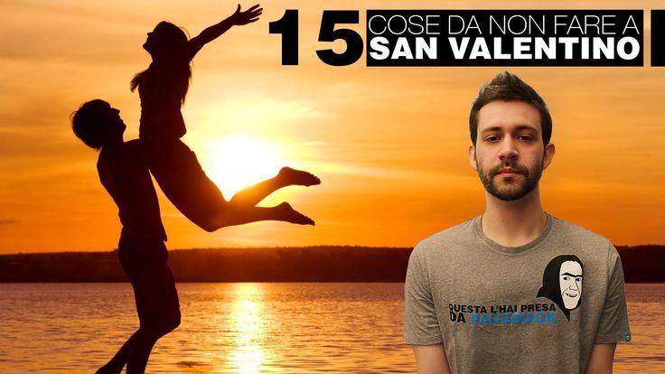 15 COSE DA NON FARE A SAN VALENTINO