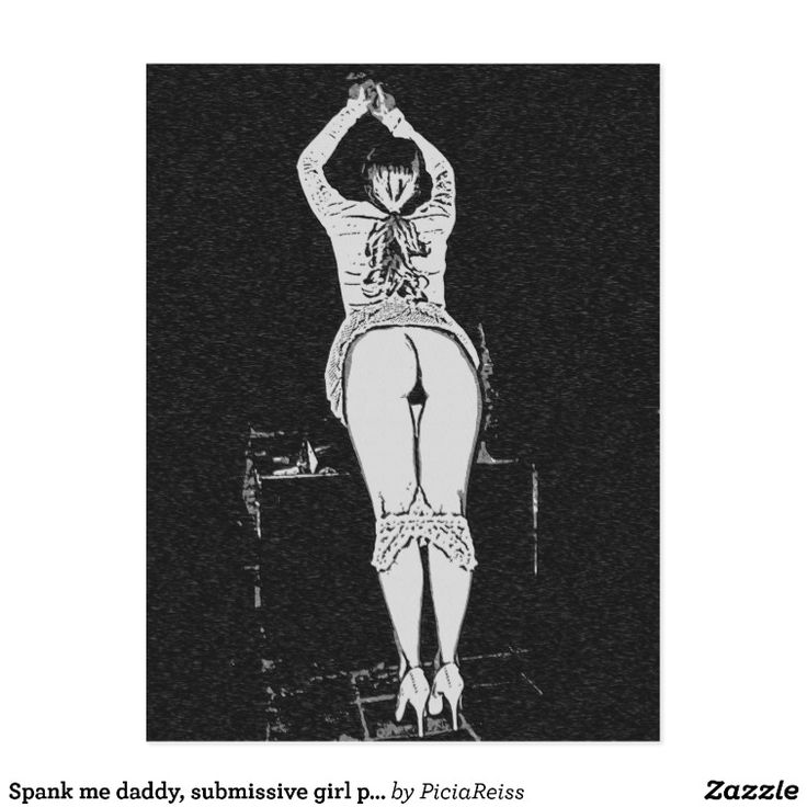 Spank me daddy, submissive girl posing rear view postcard