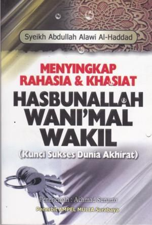 Menyingkap Rahasia dan Khasiat Hasbunallah Wanimal Wakil
