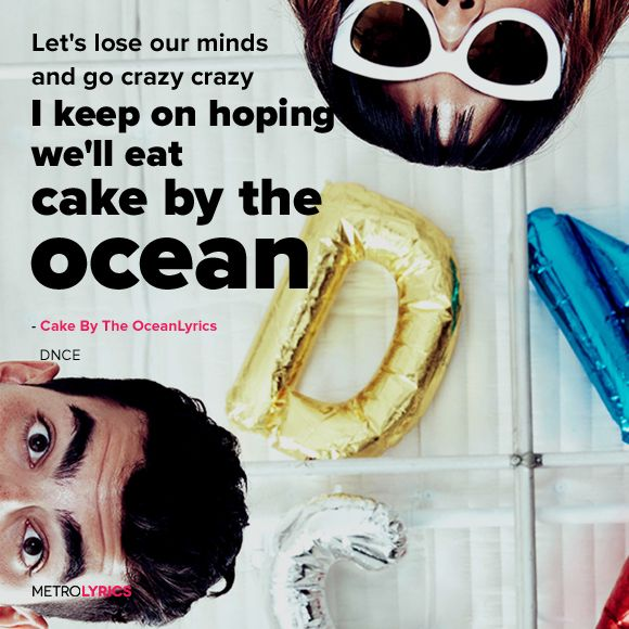 DNCE - Cake By The Ocean Lyrics #DNCE  #CakeByTheOcean #Lyrics
