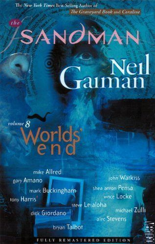 The Sandman Vol. 8: World's End (New Edition) by Neil Gaiman