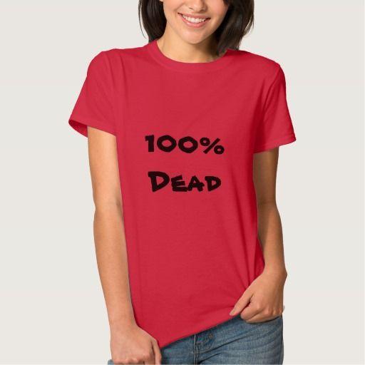 100% Dead