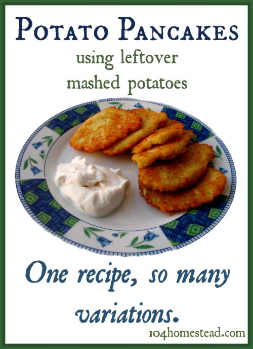 This simple recipe for potato pancakes is great for using up leftover mashed potatoes. You can make them sweet or savory so they are great for breakfast, lunch or dinner.