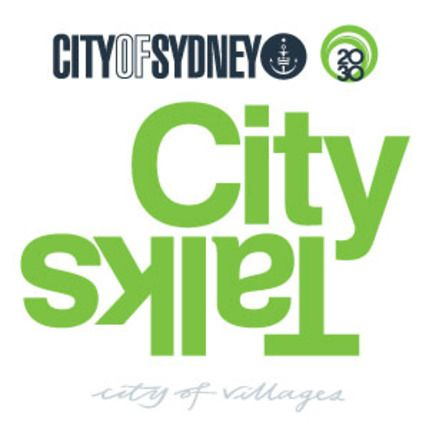 City Talks 2012 - Smart Sydney - How do we create an environment for inspiration and innovation?