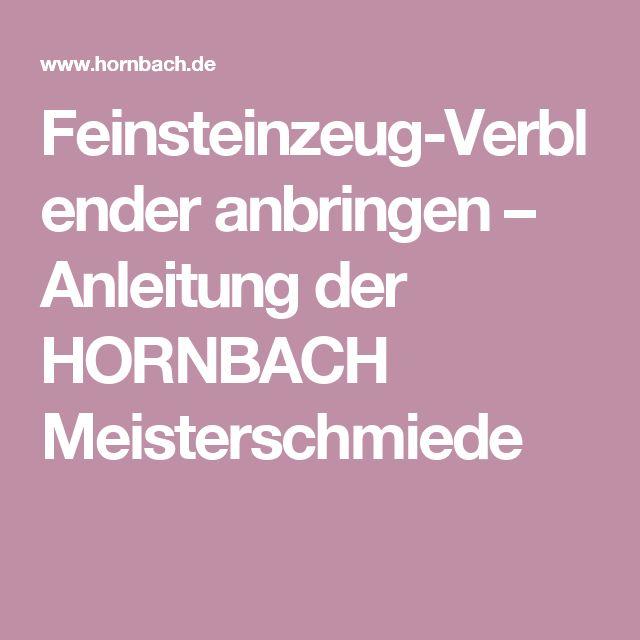 Feinsteinzeug Verblender Anbringen U2013 Anleitung Der HORNBACH Meisterschmiede