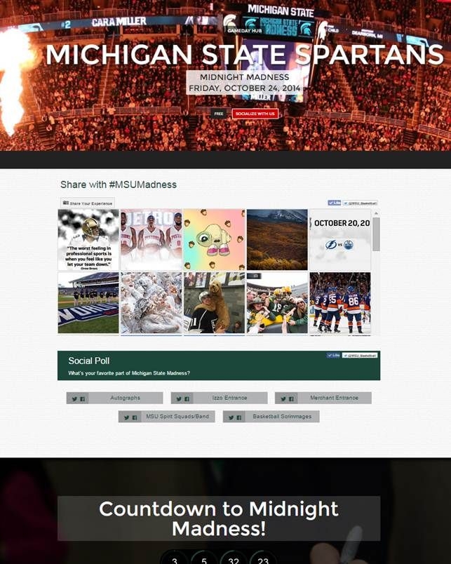Michigan State University - For Midnight Madness they are promoting their event and sourcing MSU basketball content on their basketball hub. After this event this page will transition to basketball game focus.