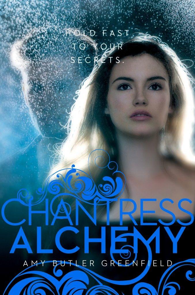 Chantress Alchemy (Chantress #2) by Amy Butler Greenfield