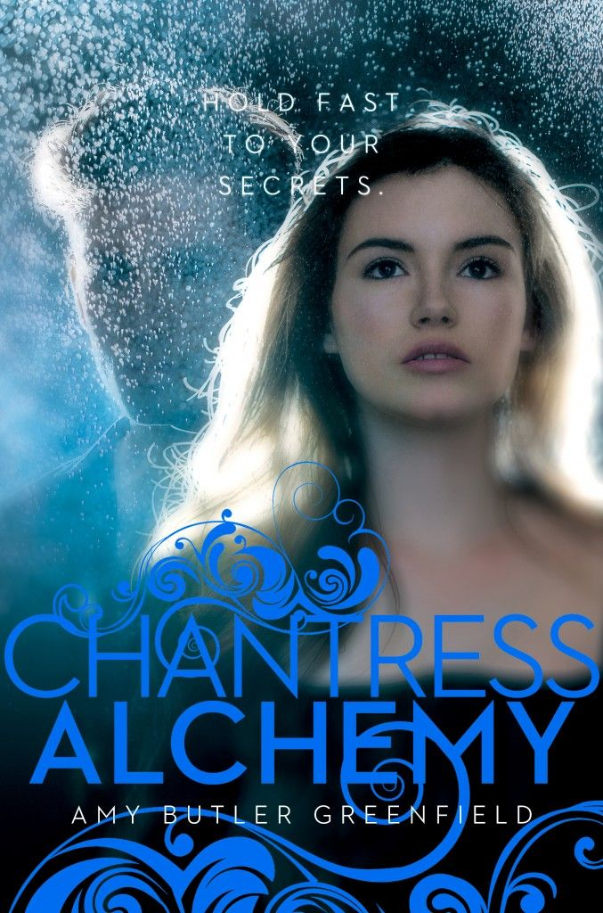 Alchemy (Chantress #2) by Amy Butler Greenfield