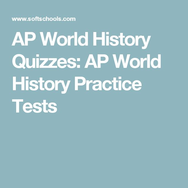 AP World History Quizzes: AP World History Practice Tests