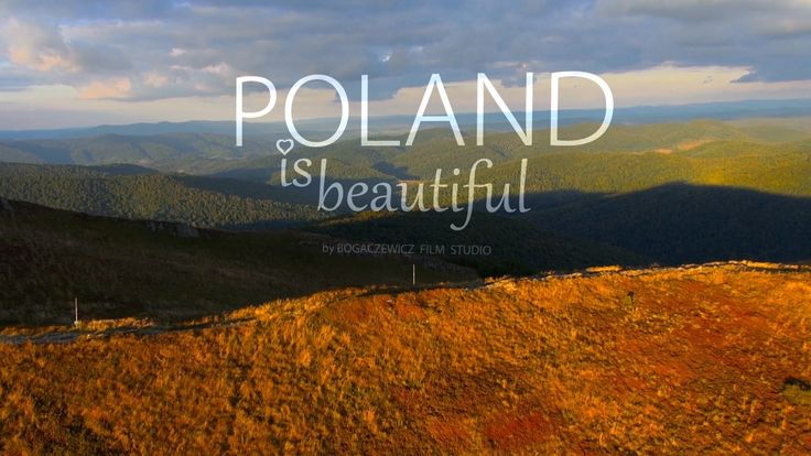 Poland is beautiful