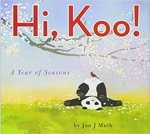 Hi, Koo!: A Year of Seasons: Amazon.co.uk: Jon J Muth: 2015545166683: Books