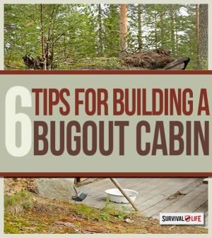 Bug Out Cabin Tips | How to Build the Ultimate Survival Shelter --By Survival Life on October 20, 2014