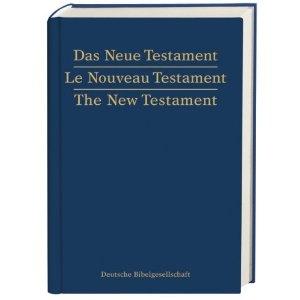 Das Neue Testament. Le Nouveau  $29.99