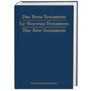 Das Neue Testament. Le Nouveau Testament. The New Testament  $29.99