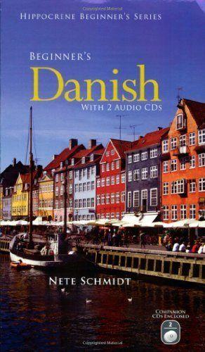 Beginner's Danish (Danish Edition) by Nete Schmidt. $23.91