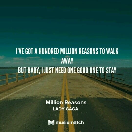 Lady Gaga - Million Reasons  #everyword