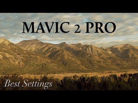 34) DJI Mavic 2 Pro BEST Settings for Cinematic Footage
