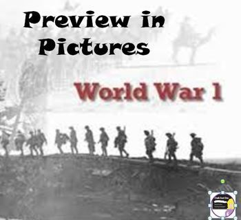 FREE! World War I Preview in Pictures World History. This is a 25-slide power point presentation that your students will enjoy when learning about World War I. I show it the first day of the unit as the students walk in the door. The presentation will transition automatically. A World War I song is included to play in the background.