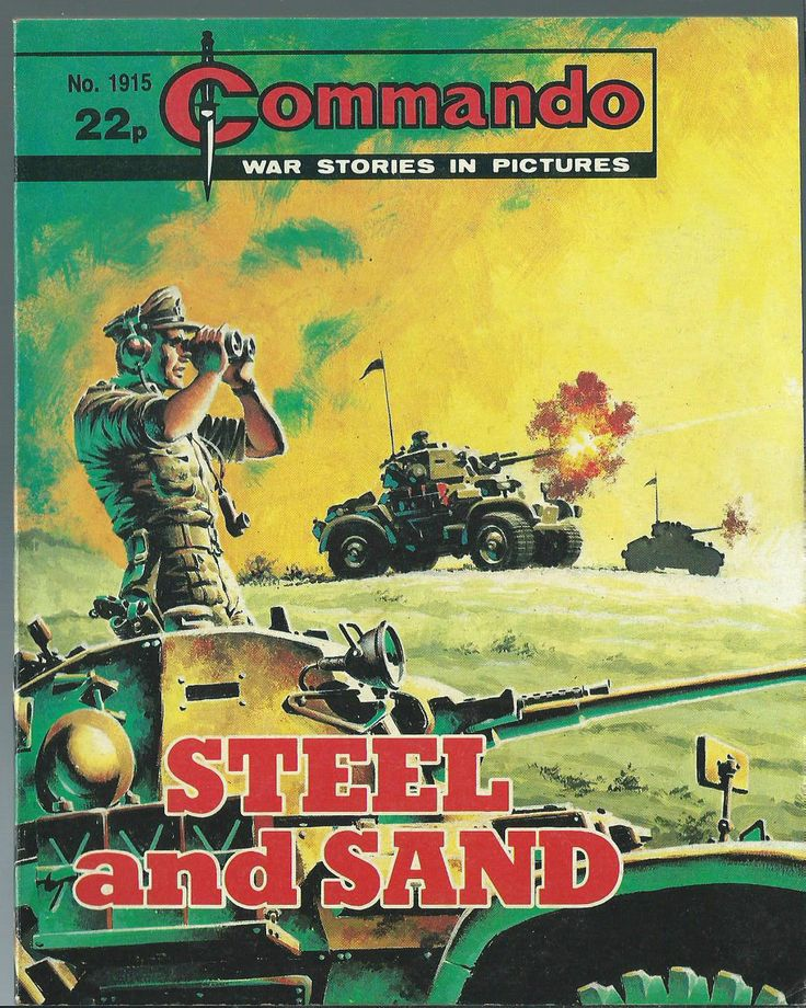 STEEL AND SAND,COMMANDO WAR STORIES IN PICTURES,NO.1915,WAR COMIC,1985