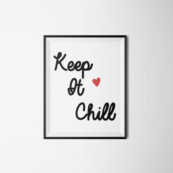 Keep It Chill Printable Quote Digital Download by LovePrintableArt