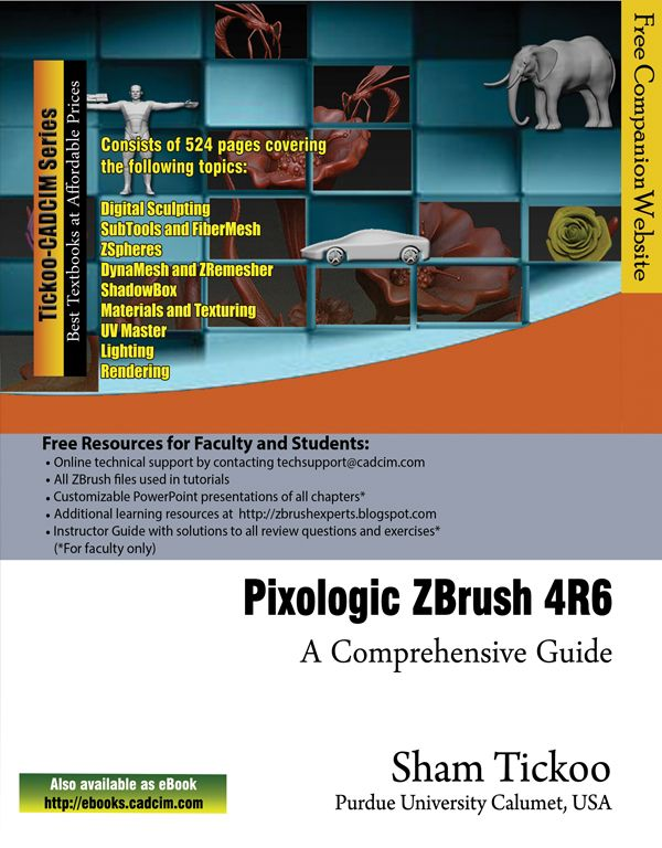 Learn Pixologic ZBrush 4R6: A Comprehensive Guide textbook which covers all features of ZBrush 4R6 in a simple, lucid, and comprehensive manner. It includes Digital Sculpting, FiberMesh, ZRemesher, ZSpheres. http://www.cadcim.com/ProductDetails.aspx?ISBN=978-1-936646-65-4  Buy: $40 - $5 = $35