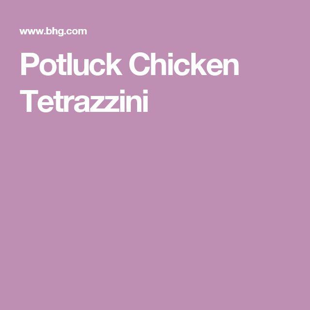 Potluck Chicken Tetrazzini
