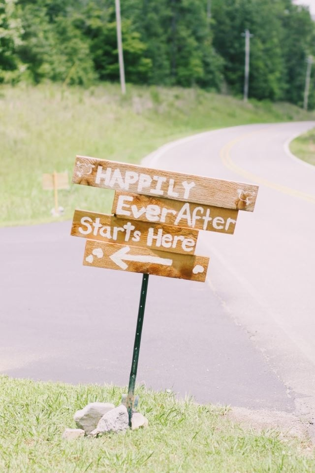 DIY wedding welcome sign. Love this Quote ! Have other signs with other quotes along the path... :D