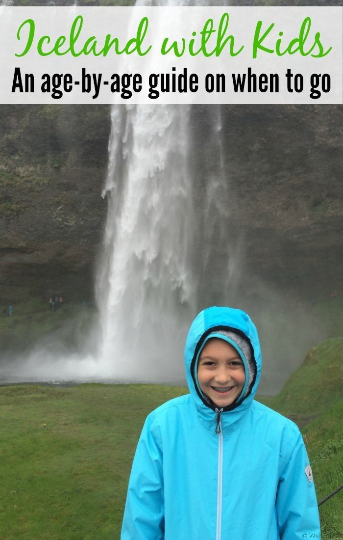 Iceland with Kids: An age-by-age guide of when to take the family to Iceland depending on what activities you want to do while you are there.