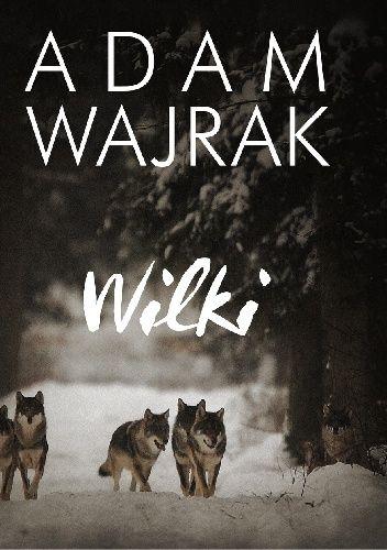 Adam Wajrak, ulubiony dziennikarz przyrodnik Polaków, mieszkaniec Puszczy Białowieskiej, w swojej najnowszej książce opowiada o latach tropienia wilków...