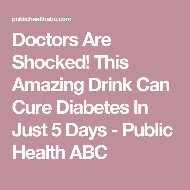 Doctors Are Shocked! This Amazing Drink Can Cure Diabetes In Just 5 Days - Public Health ABC