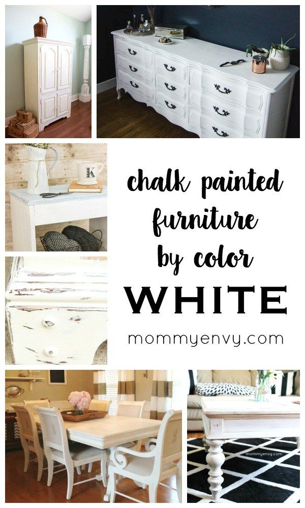 Chalk Painted Furniture by Color Series - WHITE chalk painted furniture projects   www.mydiyenvy.com
