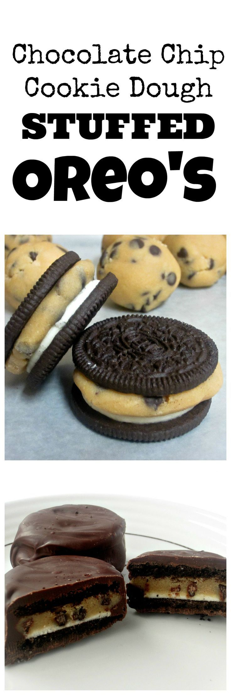 Chocolate Chip Cookie Dough Stuffed Oreos - crazy indulgent bitze-sized chocolate dessert