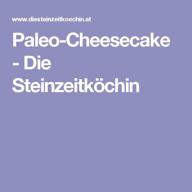 Paleo-Cheesecake - Die Steinzeitköchin