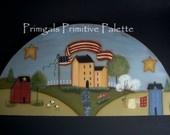 Americana Primitive Flag Saltbox House Door Crown-Shelf Sitter-Handpainted Home Decor