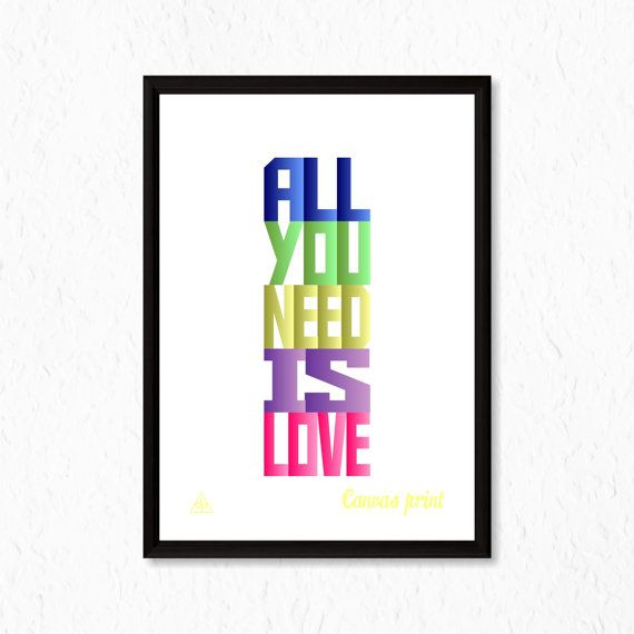 Inspirational Canvas Print ''All You Need Is Love'' by decalplaza, $17.99