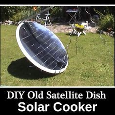 DIY Old Satellite Dish Solar Cooker - A great way to repurpose an old satellite dish <3 #homesteading #solar