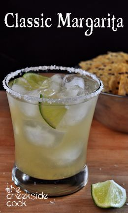 Simple, strong, tart and refreshing - that is a Classic Margarita - The Creekside Cook