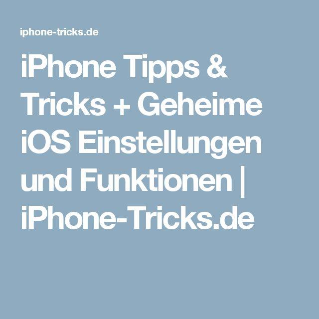iPhone Tipps & Tricks + Geheime iOS Einstellungen und Funktionen | iPhone-Tricks.de