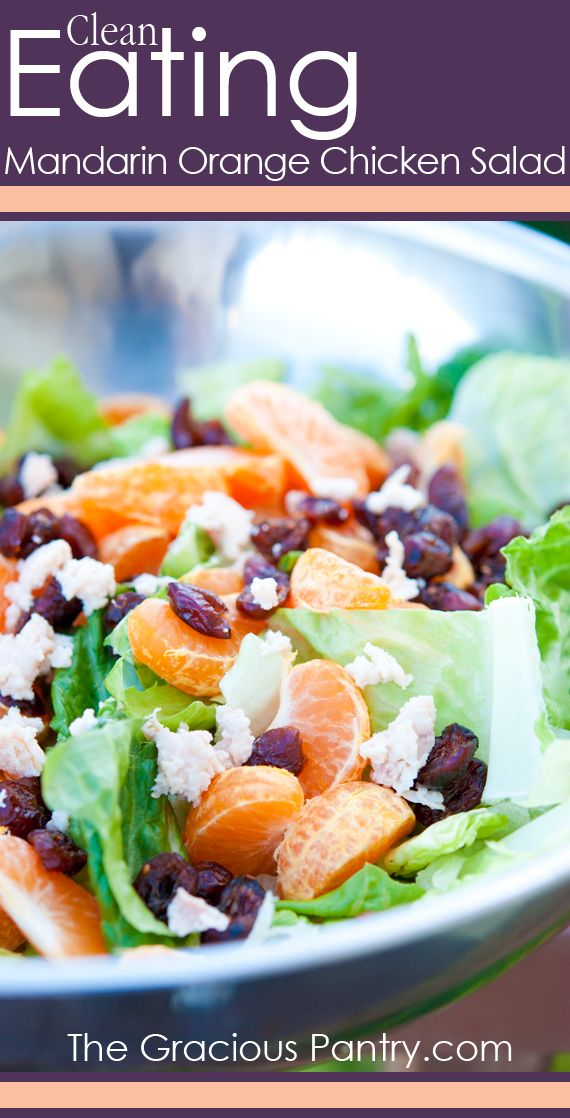Clean Eating Mandarin Orange Chicken Salad with Dried Cranberries.  #cleaneating #cleaneatingrecipes #eatclean #saladsrecipes #salad