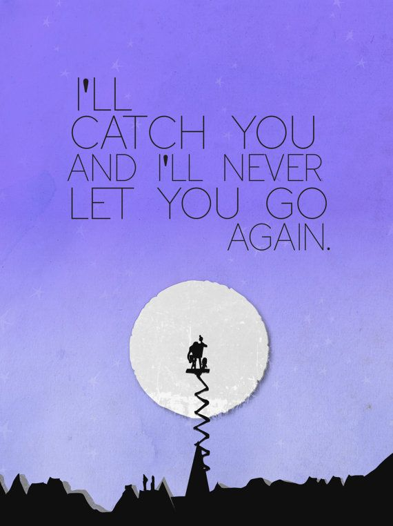 despicable me.. inspirational gru quote.. ill catch you and never le ...