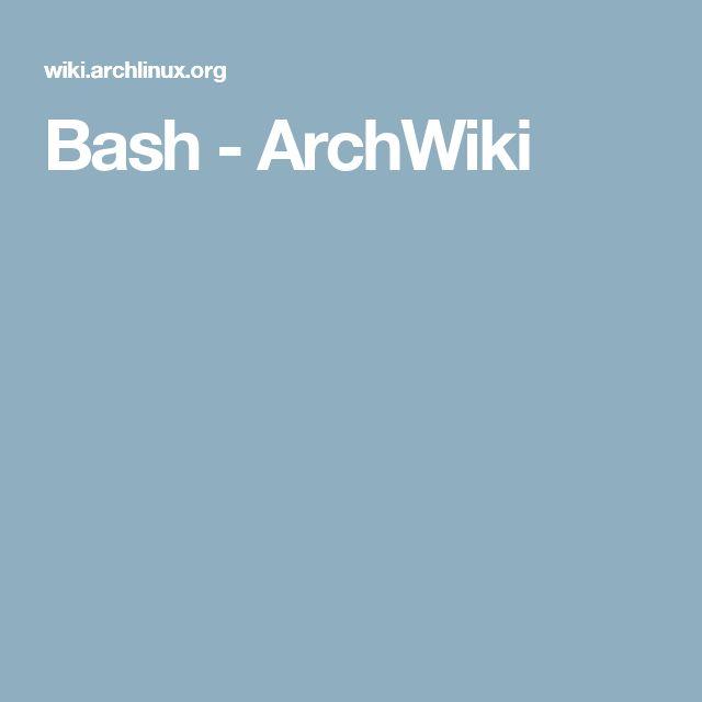 Bash - ArchWiki