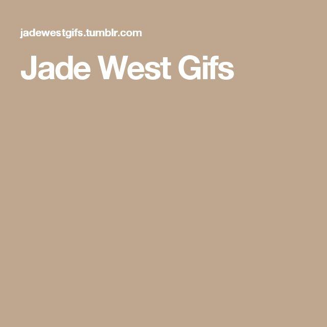 Jade West Gifs