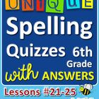 StoryTown Grade 6 – Unique Spelling Quizzes with Answers – Lessons #21-25