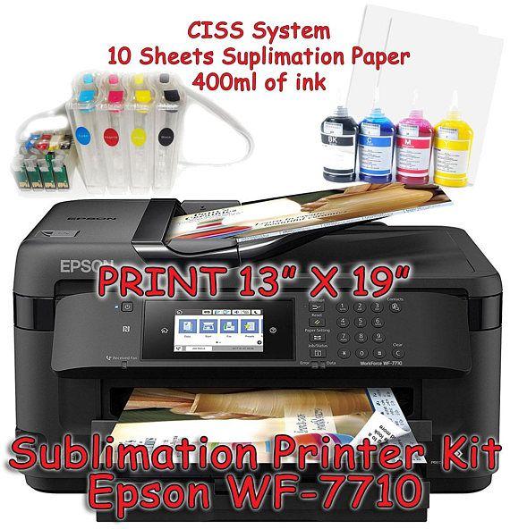 Epson Wf 7710 Sublimation Printer Bundle With Ciss Kit Sublimation Ink Paper Sublimation Printers Printer Sublime