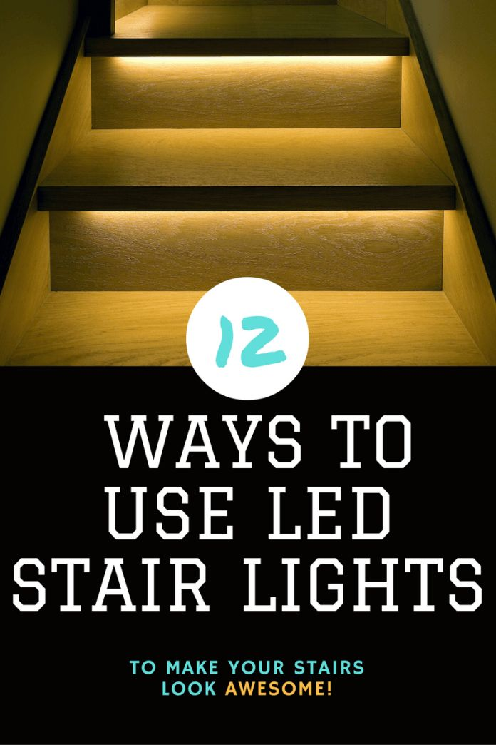 12 Ways To Use Led Stair Lights To Light Your Staircase - Home Tech Star