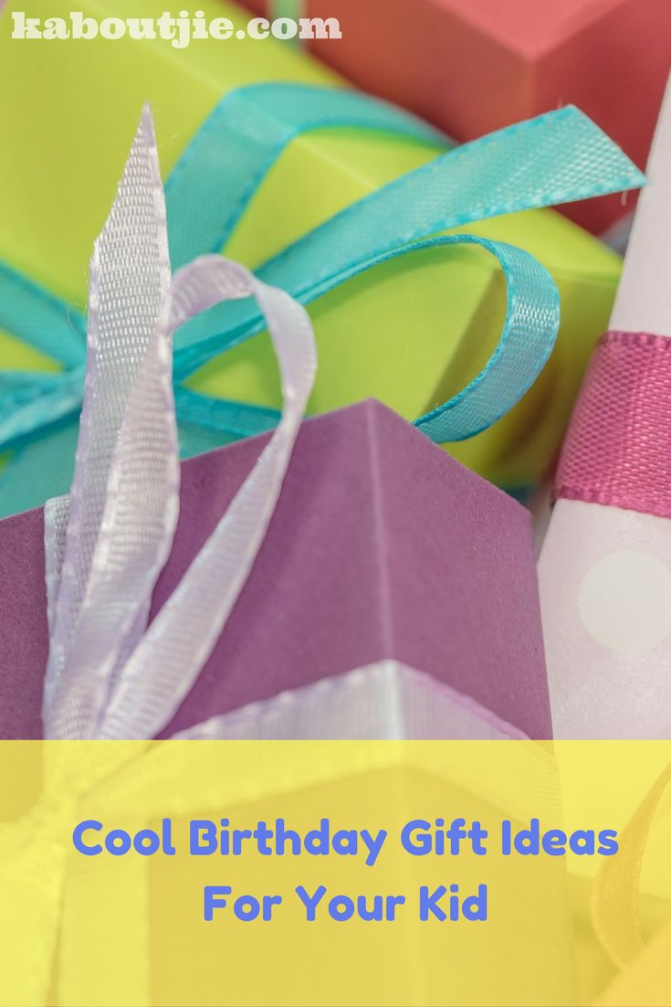 Birthdays are a very exciting time for children and sometimes you know exactly what to get your child, but sometimes you need to do a little bit of thinking to find that special gift.   Here are some really cool birthday gift ideas for your kid.  #Birthday #BirthdayGift #BirthdayGiftIdeas #KidsBirthdayGift